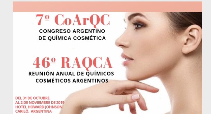 46º Reunião Anual de Químicos Cosméticos (RAQCA)7º Congresso Argentino de Químicos Cosméticos (COARQC)/