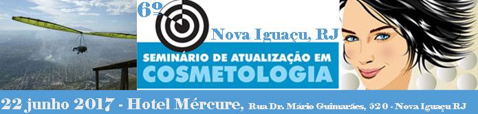 6º Seminário de Atualização em Cosmetologia de Nova Iguçu