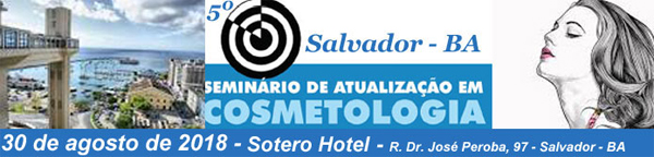 5° Seminário de Atualização em Cosmetologia de Salvador
