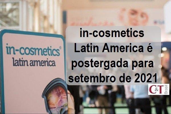 in-cosmetics Latin America é postergada para setembro de 2021