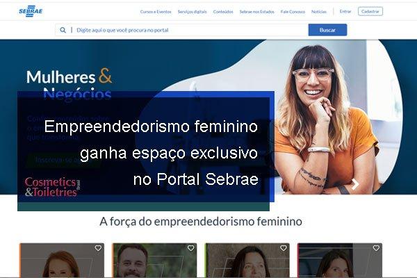 Empreendedorismo feminino ganha espaço exclusivo no Portal Sebrae