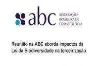 Reunião na ABC aborda impactos da Lei da Biodiversidade na terceirização