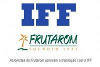 Acionistas da Frutarom aprovam a transação com a IFF