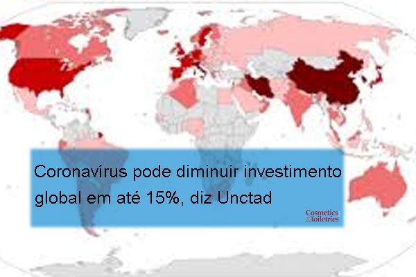 Coronavírus pode diminuir investimento global em até 15%, diz Unctad