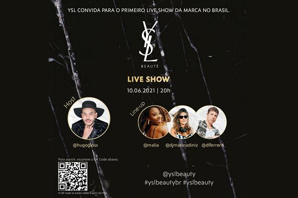 Yves Saint Laurent Beauté promove live show para divulgar novidades no Brasil