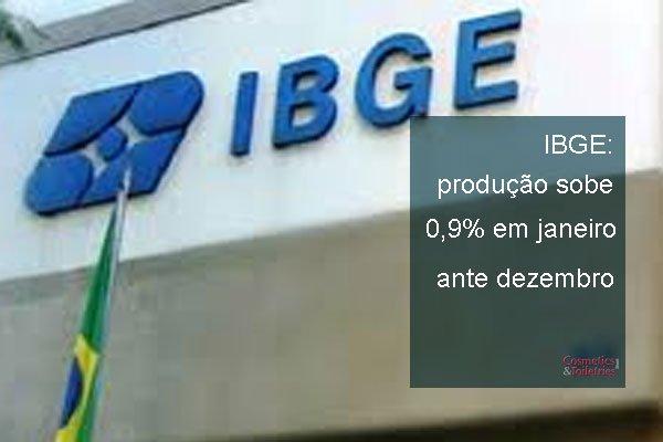 IBGE: produção sobe 0,9% em janeiro ante dezembro