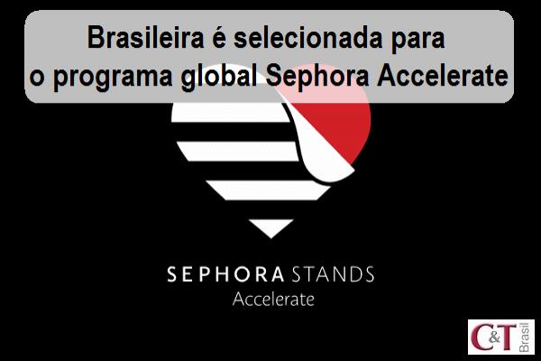Brasileira é selecionada para o programa global Sephora Accelerate