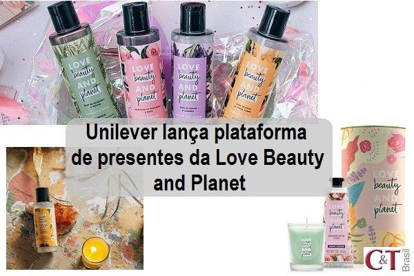 Unilever lança plataforma de presentes da Love Beauty and Planet