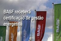 BASF receberá certificação de gestão energética