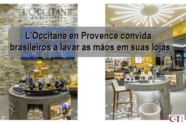 L'Occitane en Provence convida brasileiros a lavar as mãos em suas lojas