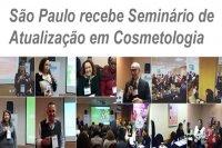 São Paulo recebe Seminário de Atualização em Cosmetologia