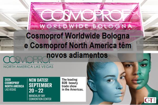 Cosmoprof Worldwide Bologna e Cosmoprof North America têm novos adiamentos