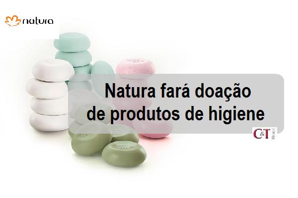 Natura fará doação de produtos de higiene