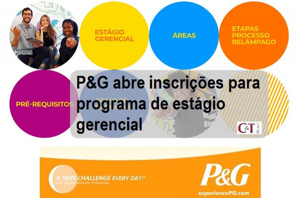 P&G abre inscrições para programa de estágio gerencial