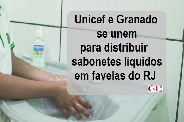 Unicef e Granado se unem para distribuir sabonetes líquidos em favelas do RJ