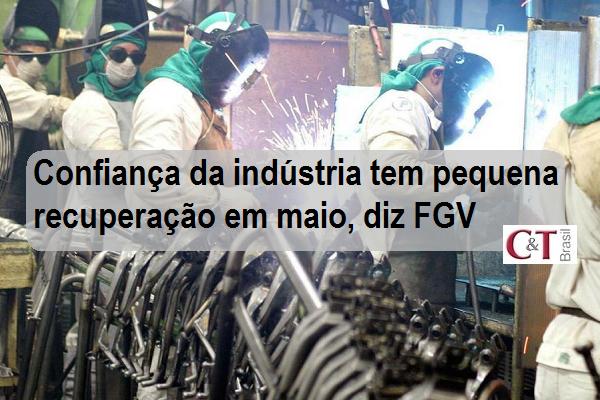 Confiança da indústria tem pequena recuperação em maio, diz FGV