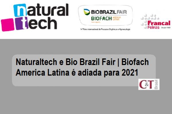 Naturaltech e Bio Brazil Fair | Biofach America Latina é adiada para 2021