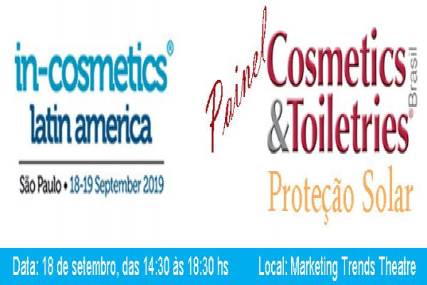 Painel Cosmetics & Toiletries Brasil tem foco em proteção solar