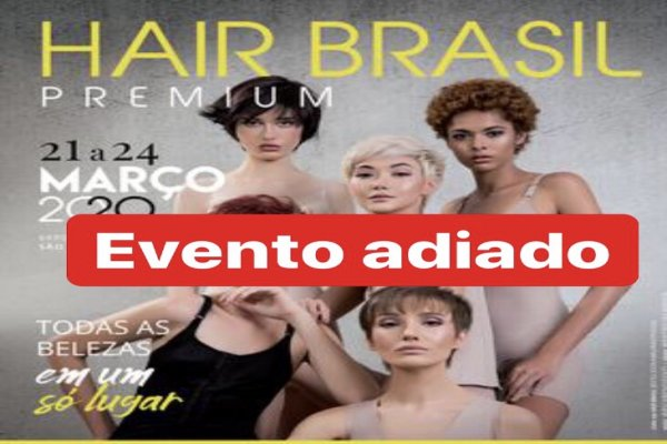 Hair Brasil é adiada