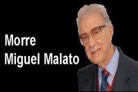Morre Miguel Malato